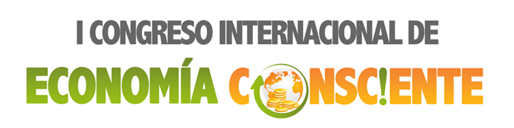 I CONGRESO INTERNACIONAL DE ECONOMIA CONSCIENTE